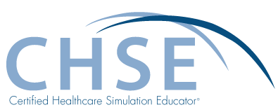 Certified Healthcare Simulation Educator (CHSE)
